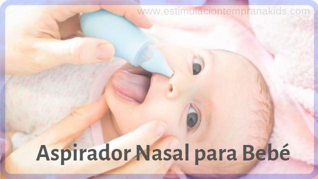 tipos de aspiradores nasales para bebes